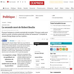 La seconde mort de Robert Boulin