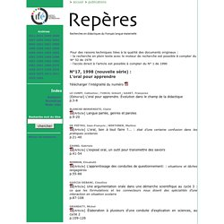 Repères - Archives : Fascicule N°17, 1998 (nouvelle série) L'oral pour apprendre