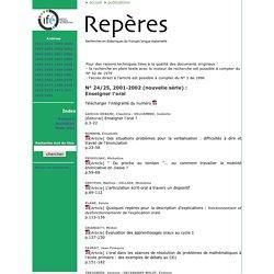 Repères - Archives : Fascicule N° 24/25, 2001-2002 (nouvelle série) Enseigner l'oral