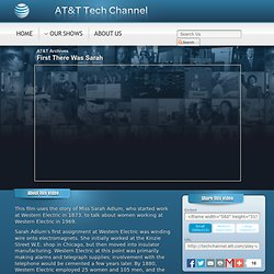 AT&T Archives : First There Was Sarah