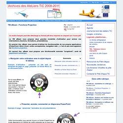 Archives des AteLiers TiC 2008-2011 - TBI eBeam - Fonctions Projection
