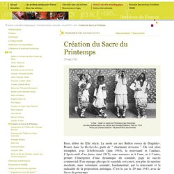 Création du Sacre du printemps le 29 mai 1913 (site Archives de France)