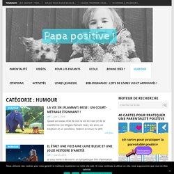 Archives des Humour - Page 2 sur 4 - Papa positive !