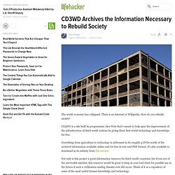 CD3WD Archives the Information Necessary to Rebuild Society
