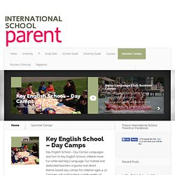 Summer Camps Archives - International School Parent Magazine