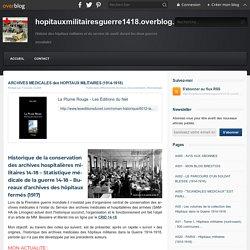 ARCHIVES MEDICALES des HOPITAUX MILITAIRES (1914-1918) - hopitauxmilitairesguerre1418.overblog.com