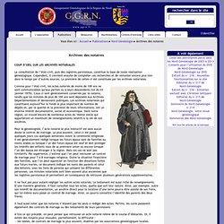 G.G.R.N. : Groupement Généalogique de la Région du Nord - Archives des notaires
