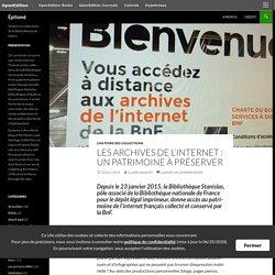 Les archives de l'internet : un patrimoine à préserver
