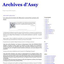 ARCHIVES ASSY : Les placards de décès du Minutier central des notaires de Paris