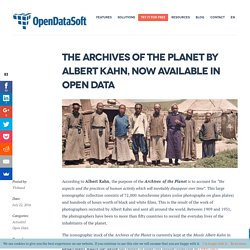 The Archives of the Planet by Albert Kahn in Open Data
