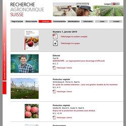 RECHERCHE AGRONOMIQUE SUISSE - JANVIER 2015 - Au sommaire: En quête de variétés tolérantes – pour une gestion durable du feu bactérien