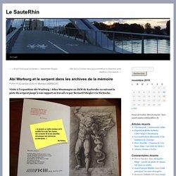Abi Warburg et le serpent dans les archives de la mémoire - Le SauteRhinLe SauteRhin
