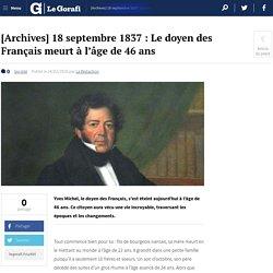 [Archives] 18 septembre 1837 : Le doyen des Français meurt à l'âge de 46 ans