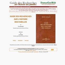 Guide des recherches sur l'histoire des familles (Gildas Bernard)