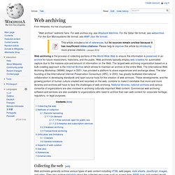 Wikipedia - Web Archiving, Aspects of Curation