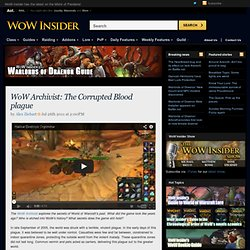 WoW Archivist: The Corrupted Blood plague
