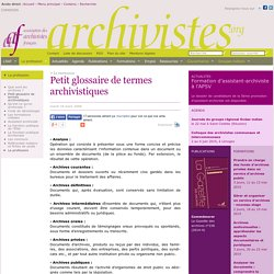 Petit glossaire de termes archivistiques