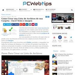 PCWebtips - Como Crear una Lista de Archivos de una Carpeta (Excel o Imagen)