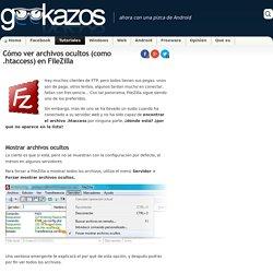 Cómo ver archivos ocultos (como .htaccess) en FileZilla