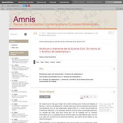 Archivos y memoria de la Guerra Civil. En torno al «Archivo de Salamanca»