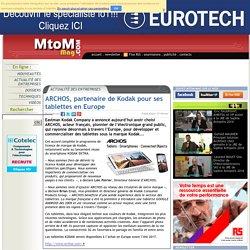 ARCHOS, partenaire de Kodak pour ses tablettes en Europe