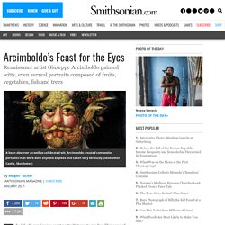 Arcimboldo's Feast for the Eyes