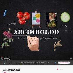 ARCIMBOLDO par giacomo.gazzato sur Genially