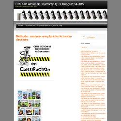 BTS ATI1 Arcisse de Caumont (14) : Culture gé 2014-2015 » Méthode : analyser une planche de bande- dessinée