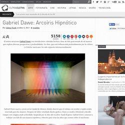 Gabriel Dawe: Arcoíris Hipnótico