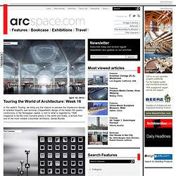 architecture online - arcspace is an architecture and design magazine that features today's most creative projects as well as the most influential of the past.