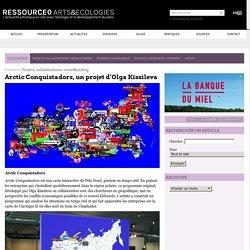 Arctic Conquistadors, un projet d'Olga Kissileva