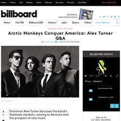 Arctic Monkeys Q&A With Frontman Alex Turner