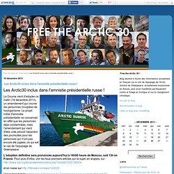Les Arctic30 inclus dans l'amnistie présidentielle russe ! - Free the Arctic 30 !