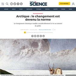 Arctique : le changement est devenu la norme