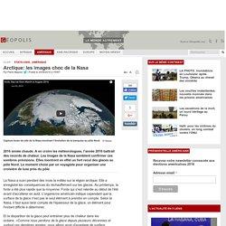 Arctique: les images choc de la Nasa
