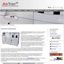 ArcTron 3D GmbH: Z-Corporation