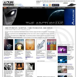 ans | Arcturian Aliens | Who Are The Arcturians