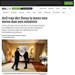 Ard van der Steur is meer een mens dan een minister