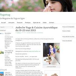 Ardeche Yoga & Cuisine Ayurvédique du 19-23 mai 2013