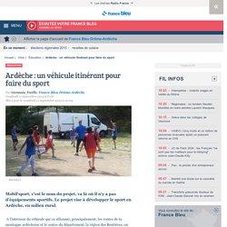 Ardèche : un véhicule itinérant pour faire du sport