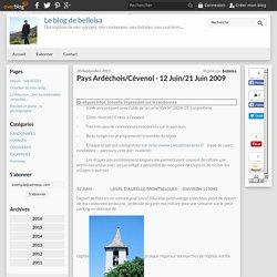 Pays Ardéchois/Cévenol - 12 Juin/21 Juin 2009 - Le blog de belleisa