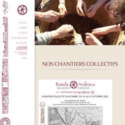 Randa Ardesca Archéosite d'Ardèche - Construisez un village gaulois