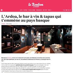 L'Ardoa, le bar à vin & tapas qui t'emmène au pays basque