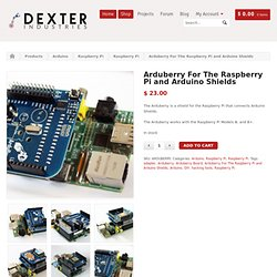 Arduberry For The Raspberry Pi and Arduino Shields