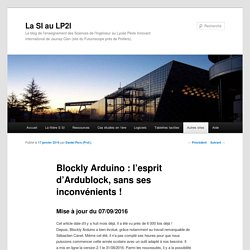 Blockly Arduino : l'esprit d'Ardublock, sans ses inconvénients !