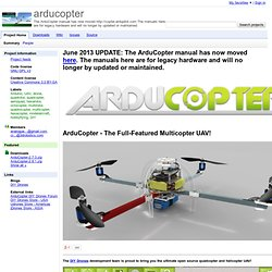arducopter - Arduino-based autopilot for mulitrotor craft, from quadcopters to traditional helis