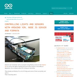 Controlling lights and sensors with Arduino Yún, Node js server and firmata