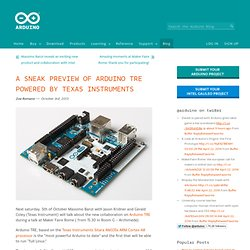 A sneak preview of Arduino TRE powered by Texas Instruments