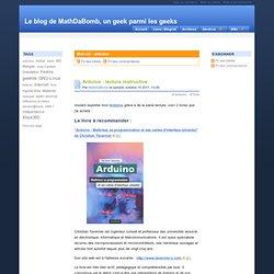 Mot-clé - arduino - Le blog de MathDaBomb, un geek parmi les geeks