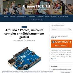 Arduino à l'école, un cours complet en téléchargement gratuit